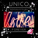 FOREVER (feat. Galactik Knights)/Unico