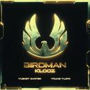 Birdman (feat. Yuskey Carter & Young Yujiro)/KLOOZ