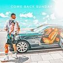 COME BACK SUNDAY/DAIKI