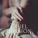 cruel division/harshrealm