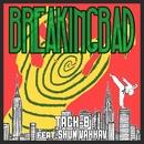 Breaking Bad (feat. SHUN VAHHAV)/Tach-B