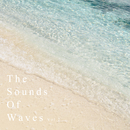 癒しの波音 vol.2 - The Sonuds Of Waves -/Natural Healing