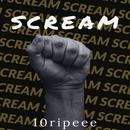 SCREAM/10ripeee