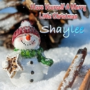 Have Yourself A Merry Little Christmas/Shaylee