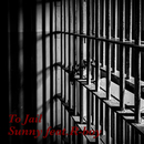 To Jail (feat. R-boy)/Sunny