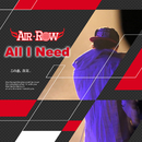 All I Need/Air-Row