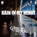 RAIN IN MY HEART (GsBR's Cover Ver.) [feat. Noir]/Girl sings Boy's Rock