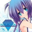 REFRECTION/蒼姫ラピス