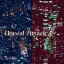 Unreal Attack 2/Tolkkis
