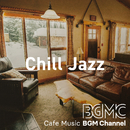 Chill Jazz/Cafe Music BGM channel