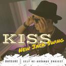 Kiss (New Jack Swing Ver.)/Daisuke