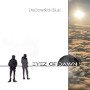 Eyez of Dawn/DaCow & 3ISLE