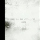 Shadow of the deep forest / 遠い窓/佐藤礼央