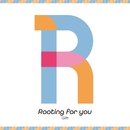 Rooting for you/Gift
