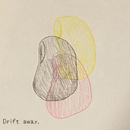 Drift Away/Sara