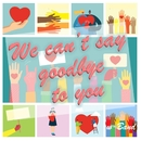We can't say goodbye to you/w-Band