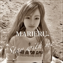 Stay with me/MARIERU