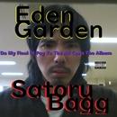 EDEN GARDEN/SatoruBagg