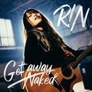 Get away/Naked/R!N