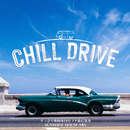 Chill Drive: すっきり爽快休日のプチ旅行気分Sunshine House Mix (DJ Mix)/Cafe lounge resort