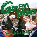 Green man (feat. たなけん)/Tach-B