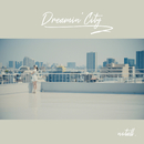 DREAMIN' City/notall