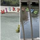 Milky Wave/月影
