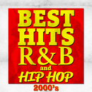 BEST HIT R&B and HIP HOP -2000's-/Various Artists