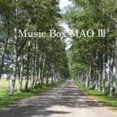 Music Box MAO III/Music Box MAO