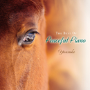 The Best of Peaceful Piano ~528Hz Peaceful Piano~/Yuusuke