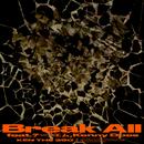 Break All (feat. テークエム & KennyDoes) [Remix]/KEN THE 390