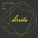 Cloudy Space / Dear/DJ WADA
