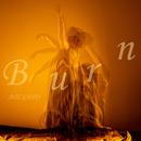 Burn/佐野碧