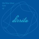 The Blue Door / Turn / Sjr/DJ WADA