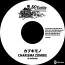 カブキモノ/CHARISMA ZOMBIE