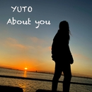 About you/Yuto