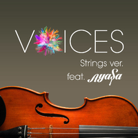 VOICES Strings ver. ~featuring Ayasa