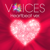 VOICES Heartbeat ver./Xperia