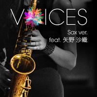 VOICES Sax ver. ~featuring 矢野 沙織