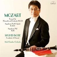 モーツァルト:クラリネット協奏曲、他/磯部周平(指揮&クラリネット) 愛知室内オーケストラ