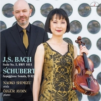 J.S. バッハ:無伴奏チェロ組曲第5番 シューベルト:アルペジョーネ・ソナタ/清水直子(ヴィオラ) オズガー・アイディン(ピアノ)