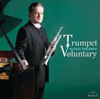 トランペット・ヴォランタリー/アレクセイ・トカレフ(トランペット) 佐藤勝重(ピアノ)
