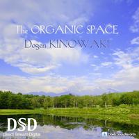 The ORGANIC SPACE 無伴奏フルート作品集 ~癒しのフルート - 安らぎの森の響き~