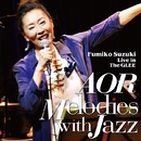 AOR Melodies with Jazz/鈴木史子