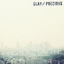 Precious/GLAY