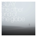 the other end of the globe/GLAY