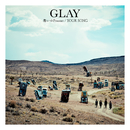 愁いのPrisoner/YOUR SONG/GLAY