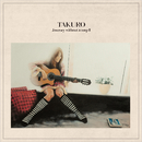 Journey without a map II/TAKURO