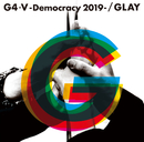 G4・V-Democracy 2019-/GLAY