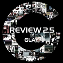 REVIEW 2.5 ~BEST OF GLAY~/GLAY